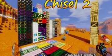 Chisel 2 Mod