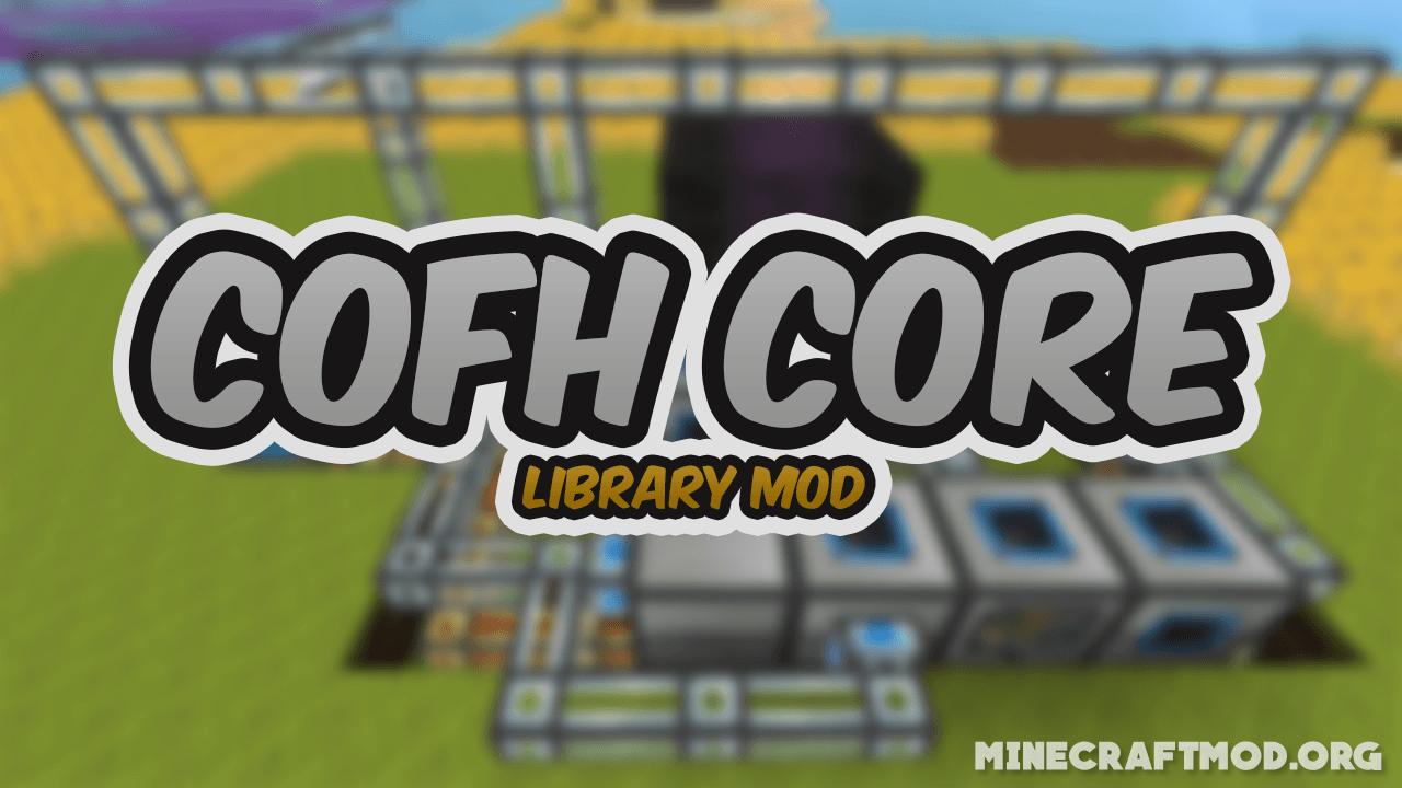 CoFH Core Mod 1.16 and 1.15.2